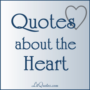 Quotes about the Heart from Literature