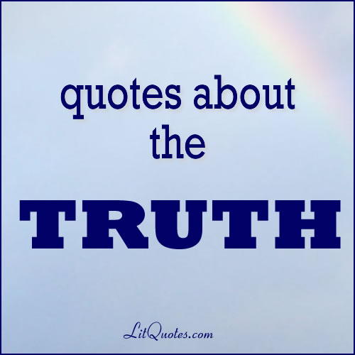 Quotes about the Truth